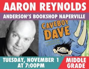 Aaron Reynolds Caveboy Dave
