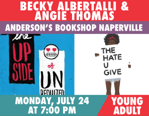 Becky Albertalli and Angie Thomas The Upside of Unrequited The Hate U Give