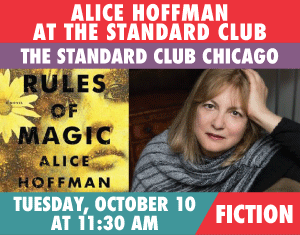 Alice Hoffman The Rules of Magic The Standard Club Chicago