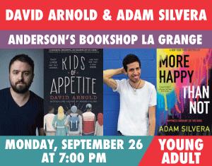 David Arnold & Adam Silvera Kids of Appetite More Happy Than Not