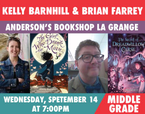 Kelly Barnhill & Brian Farrey The Girl Who Drank the Moon, The Secret of Dreadwillow Carse