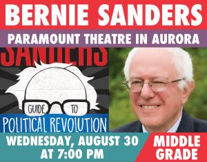 Bernie Sanders Guide to Political Revolution Paramount Theatre Aurora