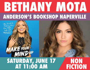 Bethany Mota Make Your Mind Up: My Guide to Finding Your Own Style, Life, and Motavation!