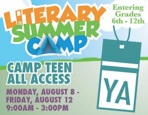 Literary Summer Camp Camp Teen All Access