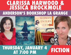 Clarissa Harwood and Jessica Brockmole Impossible Saints or Woman Enters Left