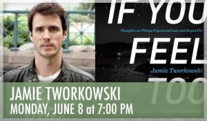 Jamie_Tworkowski_If_You_Feel_Too_Much