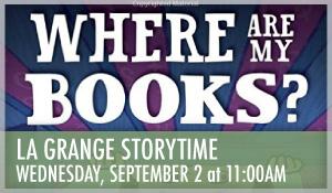 La Grange Storytime Where Are My Books