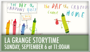 La Grange Storytime The Day the Crayons Came Home The Day the Crayons Quit