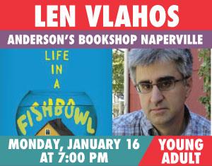 Len Vlahos Life in a Fishbowl