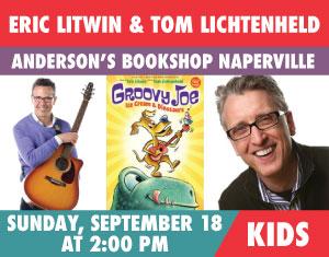Eric Litwin and Tom Lichtenheld Groovy Joe: Ice Cream & Dinosaurs