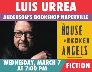 Luis Urrea The House of Broken Angels