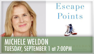 Michele Weldon Escape Points