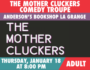 The Mother Cluckers Comedy Troupe
