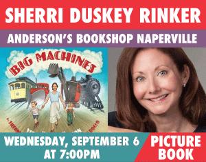 Sherri Duskey Rinker Big Machines