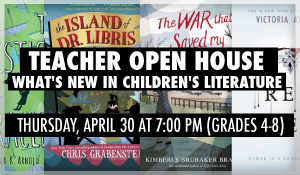 Teacher_Open_House_Whats_New_in_Childrens_Literature_4-8