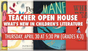 Teacher_Open_House_Whats_New_in_Childrens_Literature_K-3
