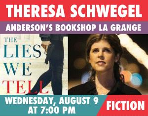 Theresa Schwegel The Lies We Tell
