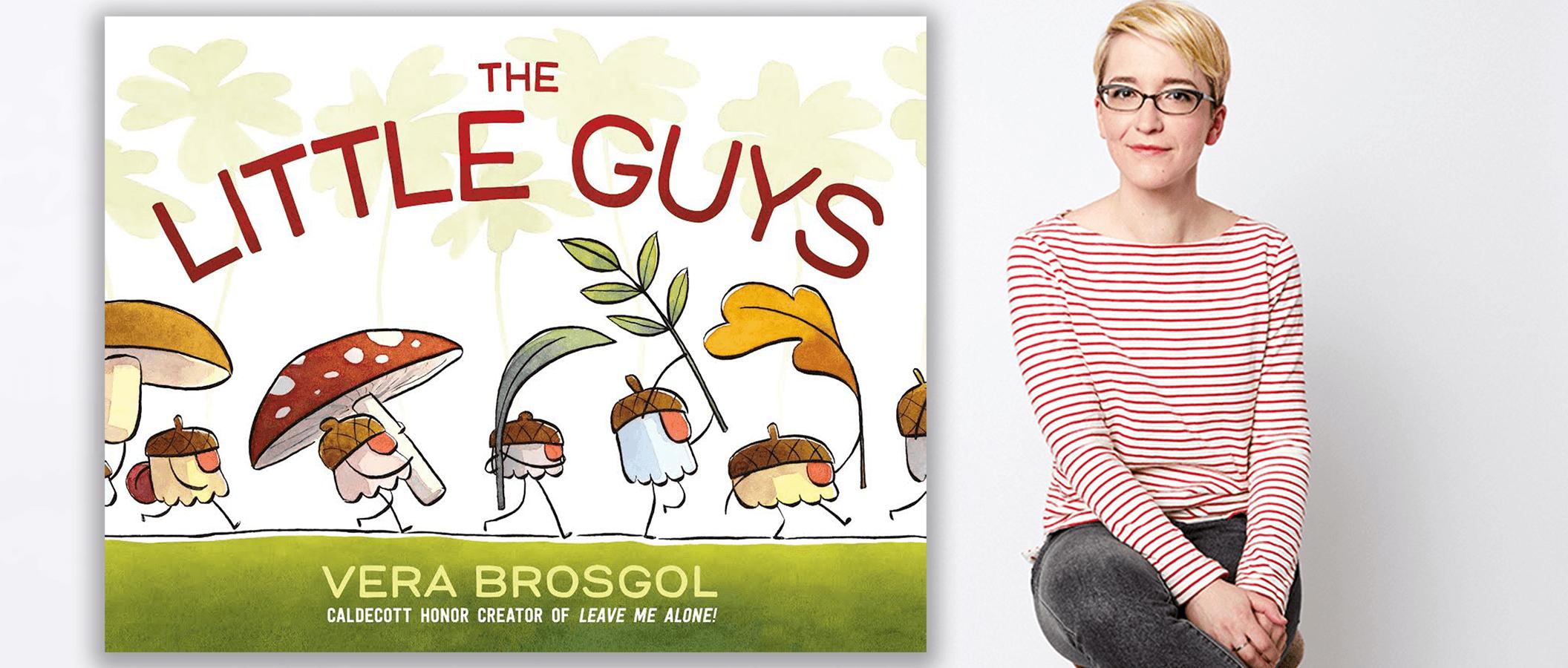 The Little Guys by Vera Brosgol