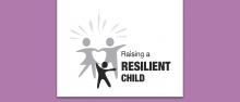 Raising a Resilient Child
